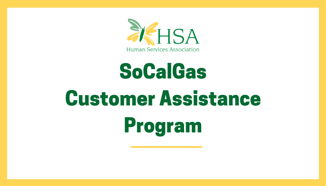 HSA Partners with SoCalGas for Customer Assistance Program